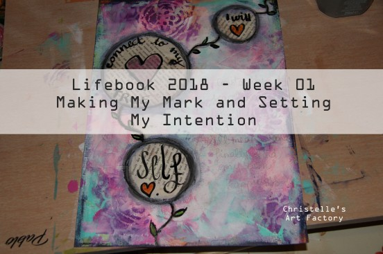 Lifebook2018 making my mark and setting my intention thumbn